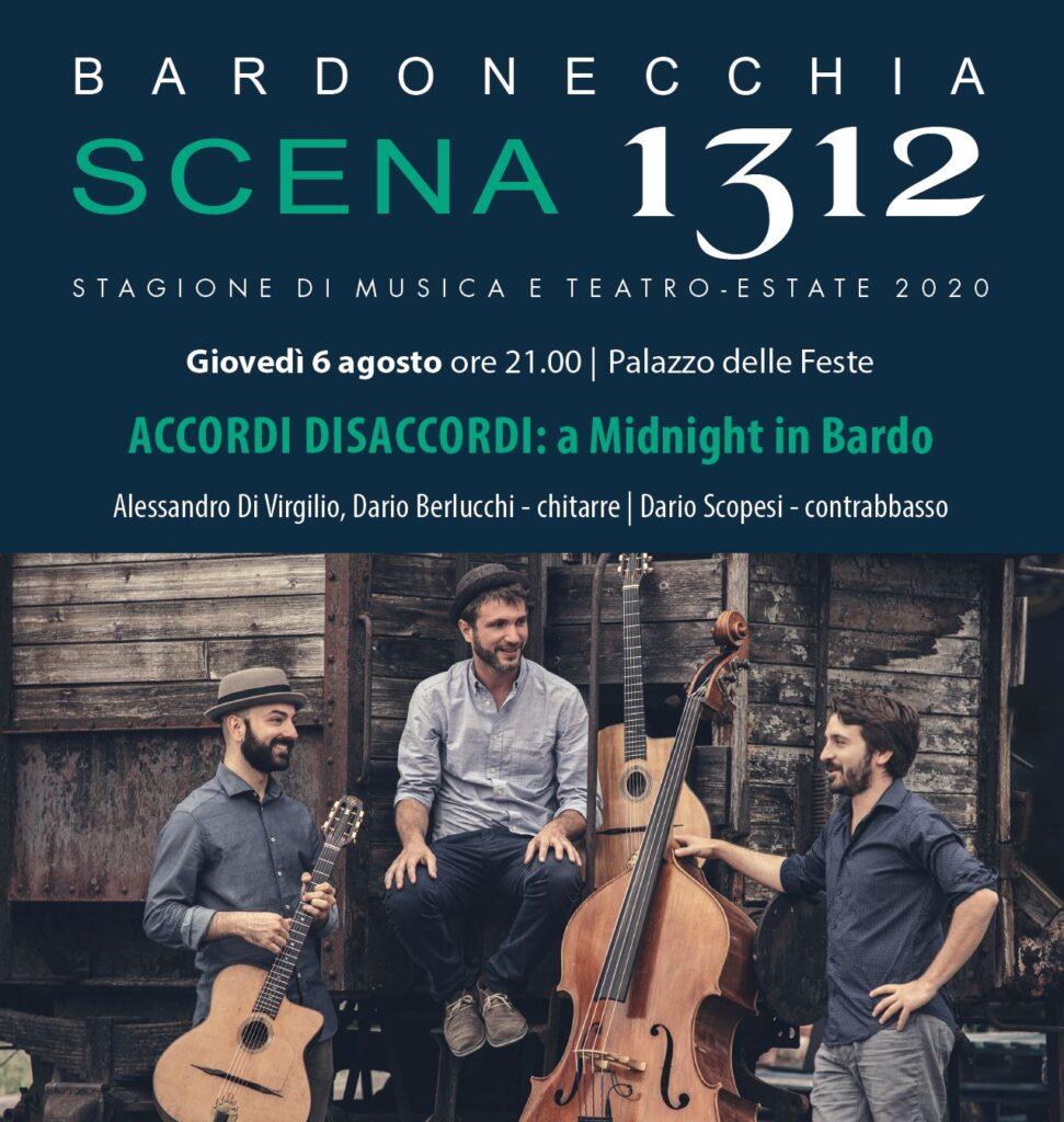 SCENA 1312 eventi Bardonecchia Accordi Disaccordi: A Midnight in Bardo