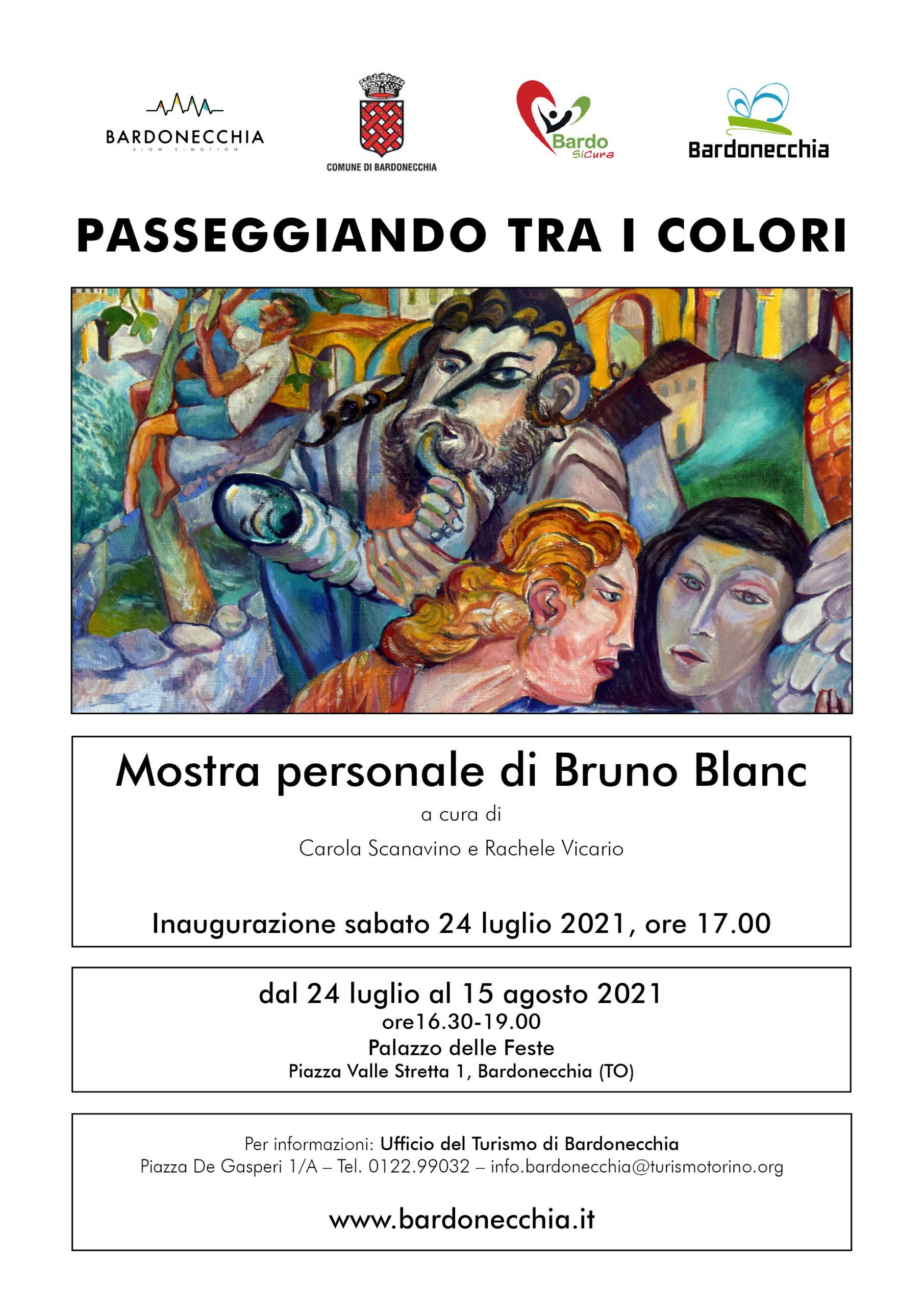 """""""PASSEGGIANDO TRA I COLORI"""". MOSTRA PERSONALE DI BRUNO BLANC ILLUSTRE ARTISTA-ARTIGIANO BARDONECCHIESE"""